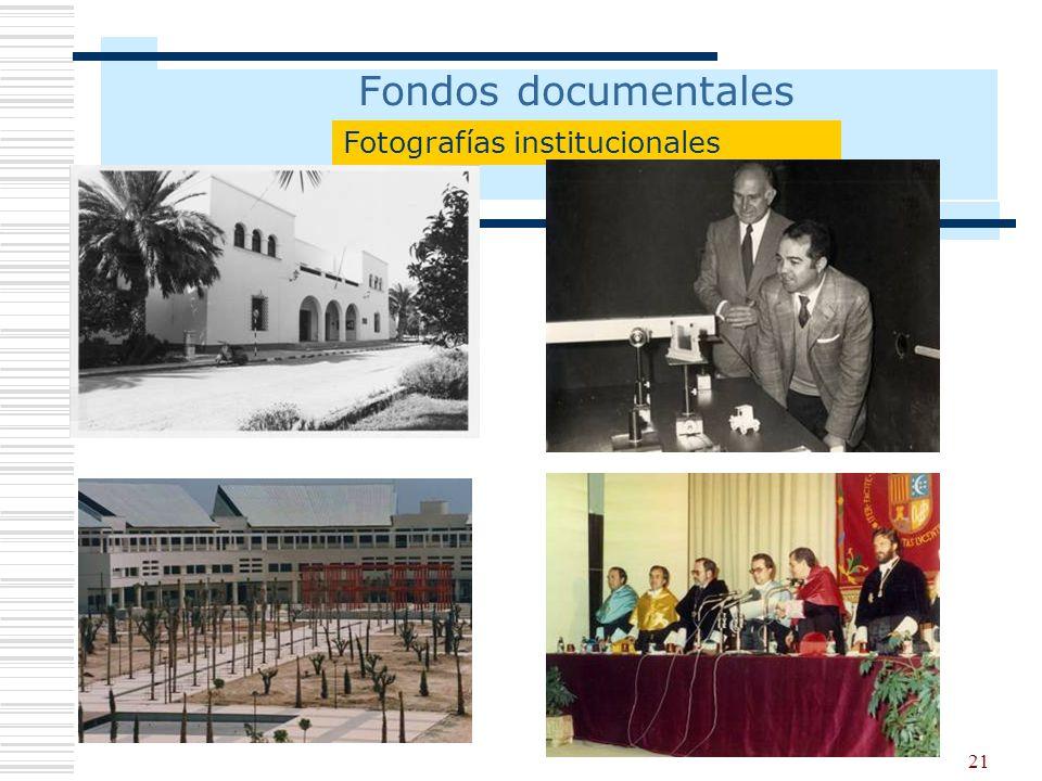 Fondos documentales Fotografías institucionales