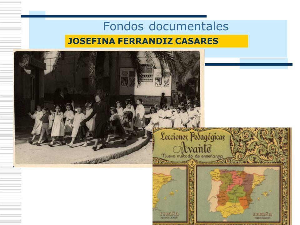 Fondos documentales JOSEFINA FERRANDIZ CASARES