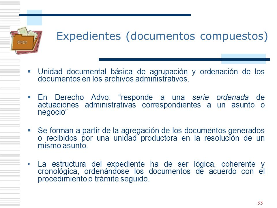 Expedientes (documentos compuestos)