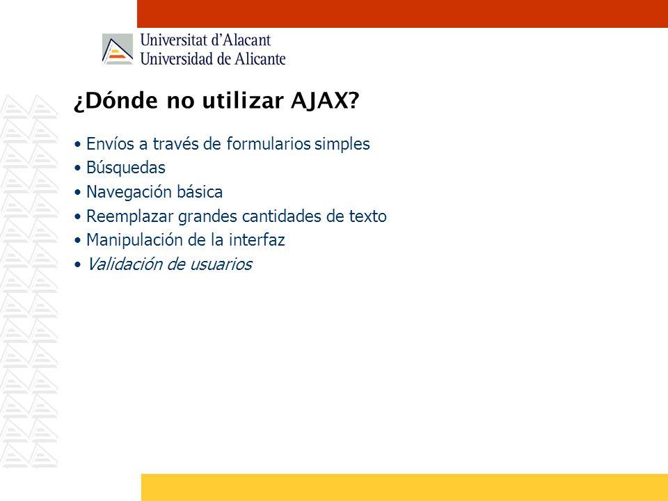 ¿Dónde no utilizar AJAX