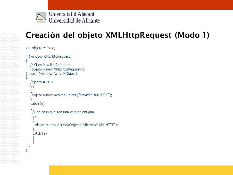 Creación del objeto XMLHttpRequest (Modo 1)