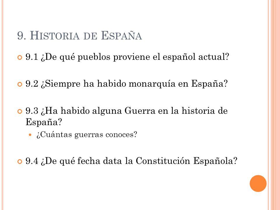 9. Historia de España 9.1 ¿De qué pueblos proviene el español actual