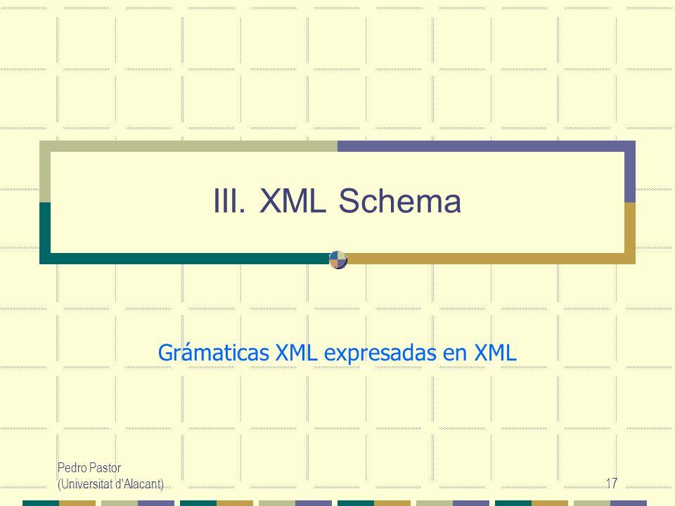 Grámaticas XML expresadas en XML