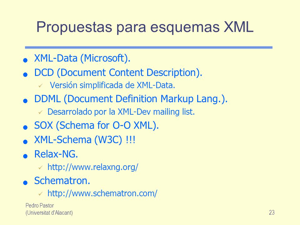 Propuestas para esquemas XML