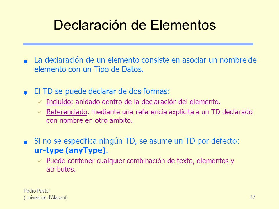 Declaración de Elementos