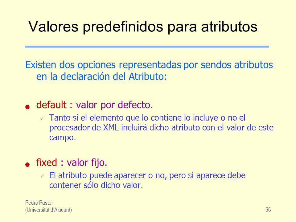 Valores predefinidos para atributos