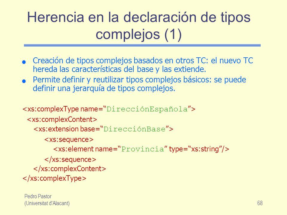 Herencia en la declaración de tipos complejos (1)