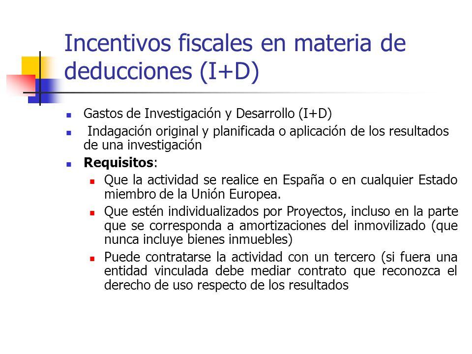 Incentivos fiscales en materia de deducciones (I+D)