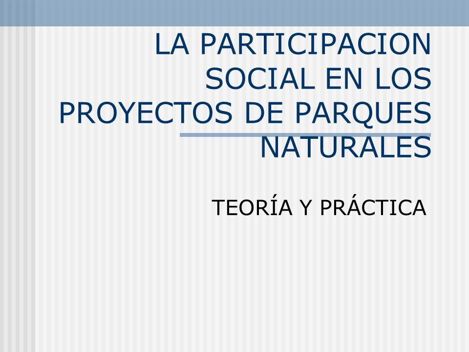 LA PARTICIPACION SOCIAL EN LOS PROYECTOS DE PARQUES NATURALES