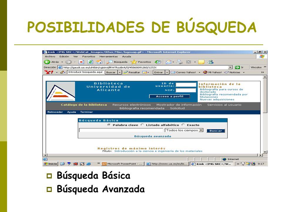 POSIBILIDADES DE BÚSQUEDA