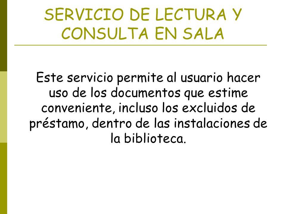 SERVICIO DE LECTURA Y CONSULTA EN SALA