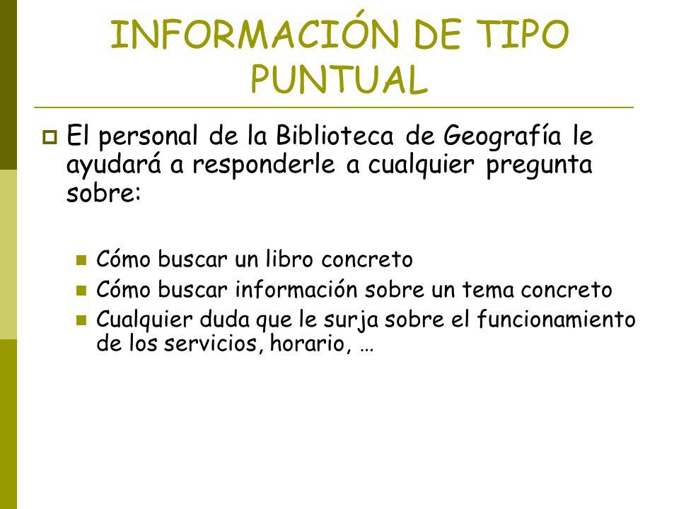 INFORMACIÓN DE TIPO PUNTUAL