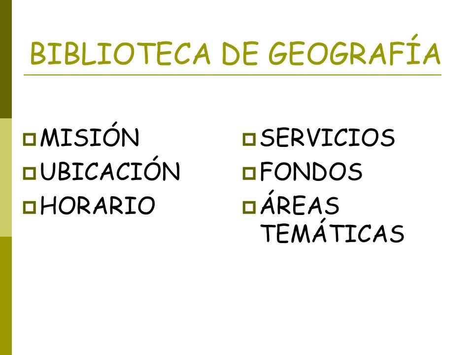 BIBLIOTECA DE GEOGRAFÍA