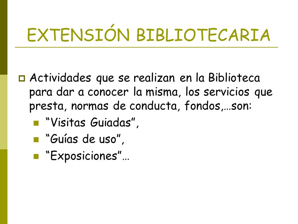 EXTENSIÓN BIBLIOTECARIA