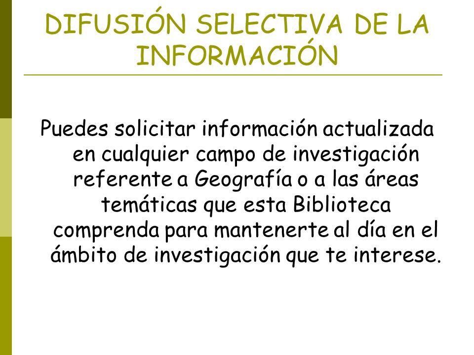DIFUSIÓN SELECTIVA DE LA INFORMACIÓN