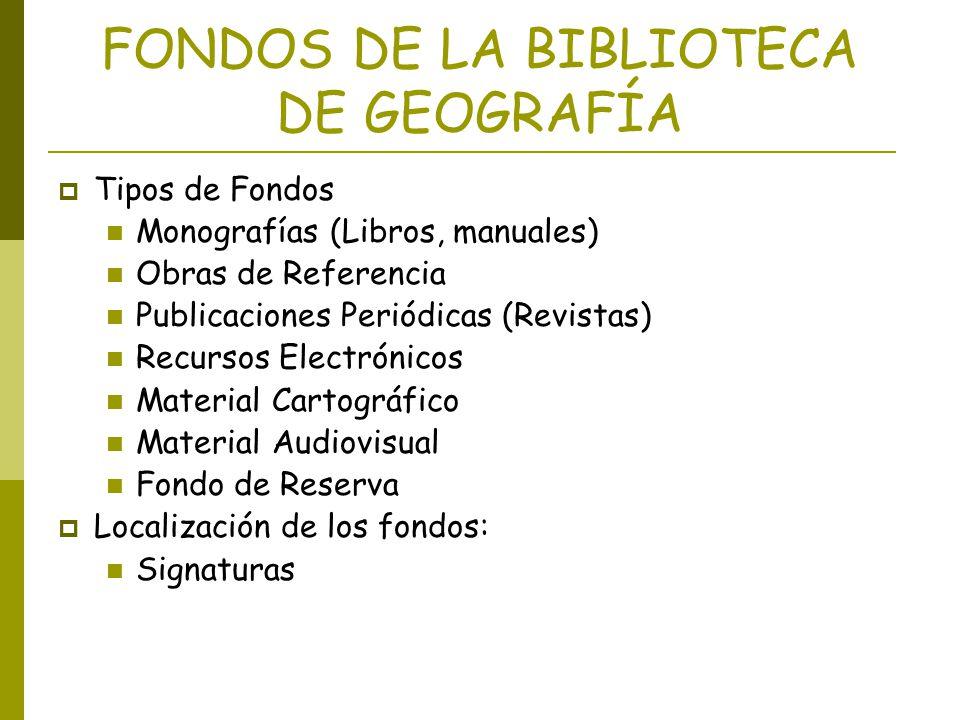 FONDOS DE LA BIBLIOTECA DE GEOGRAFÍA
