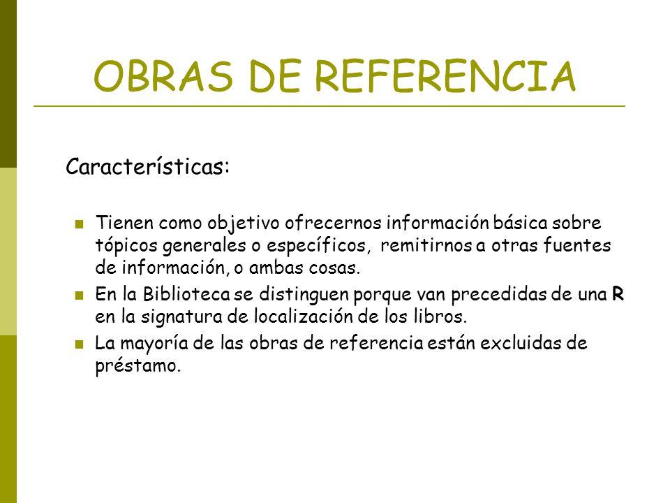 OBRAS DE REFERENCIA Características: