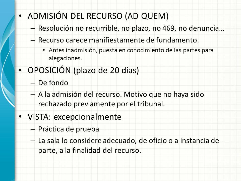 ADMISIÓN DEL RECURSO (AD QUEM)
