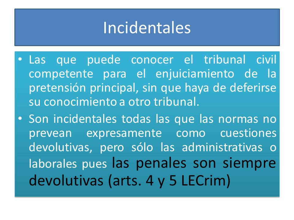Incidentales