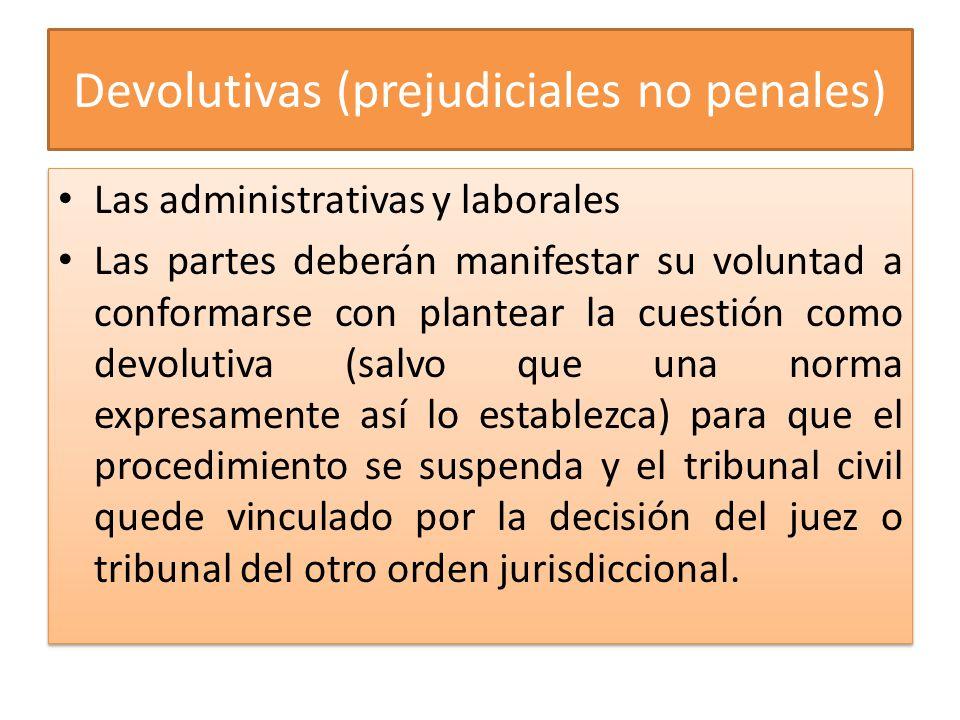 Devolutivas (prejudiciales no penales)
