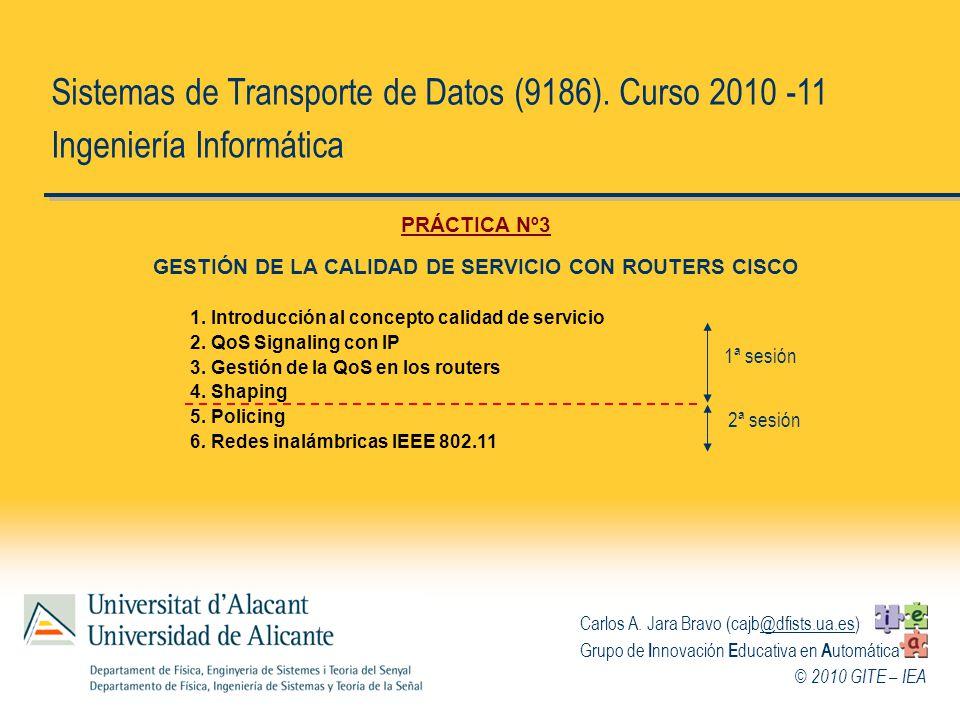 GESTIÓN DE LA CALIDAD DE SERVICIO CON ROUTERS CISCO