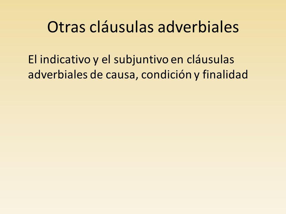 Otras cláusulas adverbiales