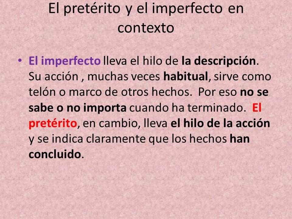 El pretérito y el imperfecto en contexto