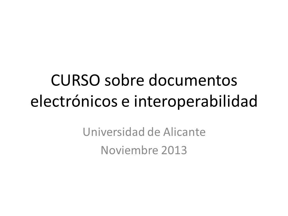 CURSO sobre documentos electrónicos e interoperabilidad