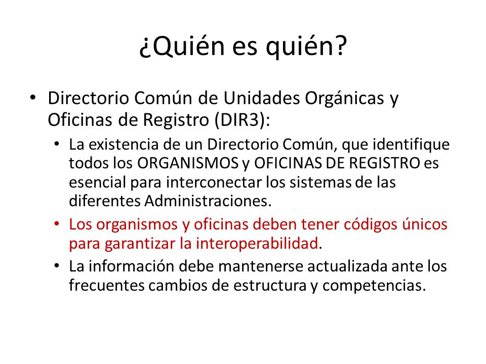 ¿Quién es quién Directorio Común de Unidades Orgánicas y Oficinas de Registro (DIR3):