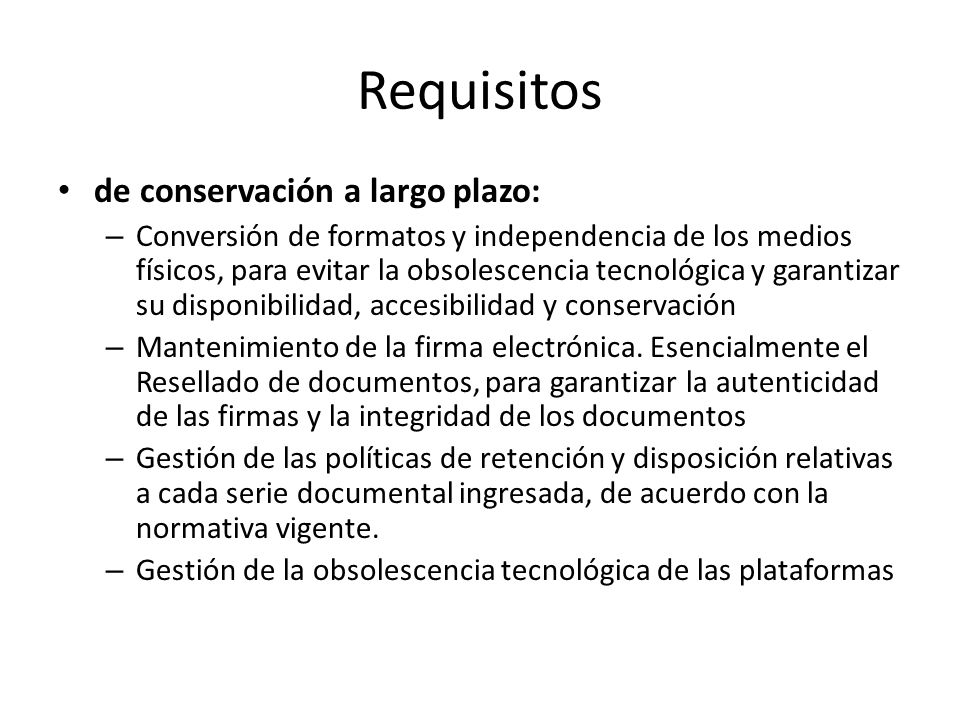 Requisitos de conservación a largo plazo: