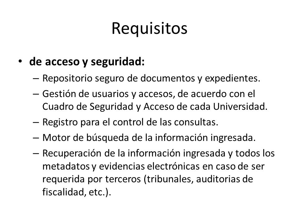 Requisitos de acceso y seguridad: