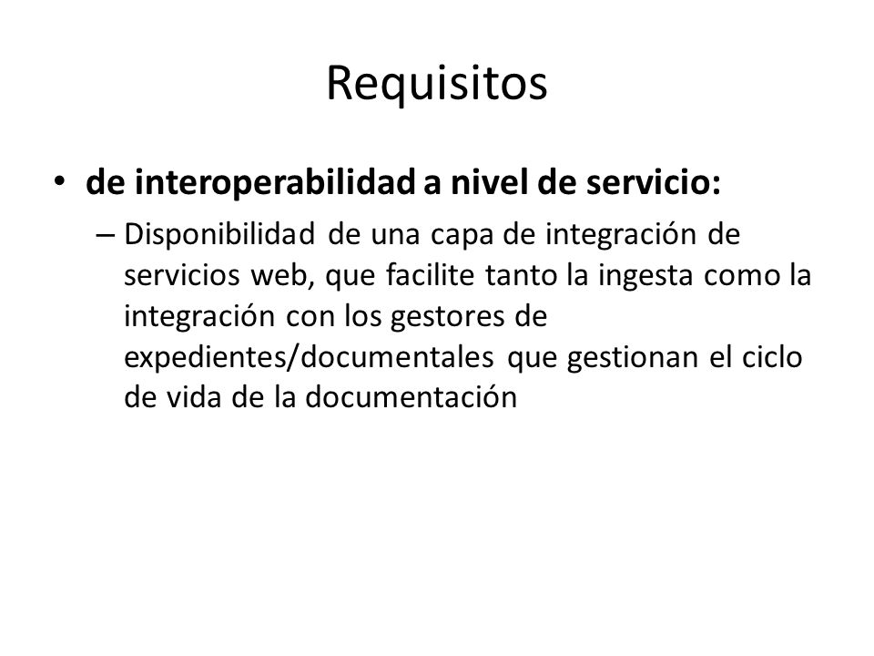 Requisitos de interoperabilidad a nivel de servicio: