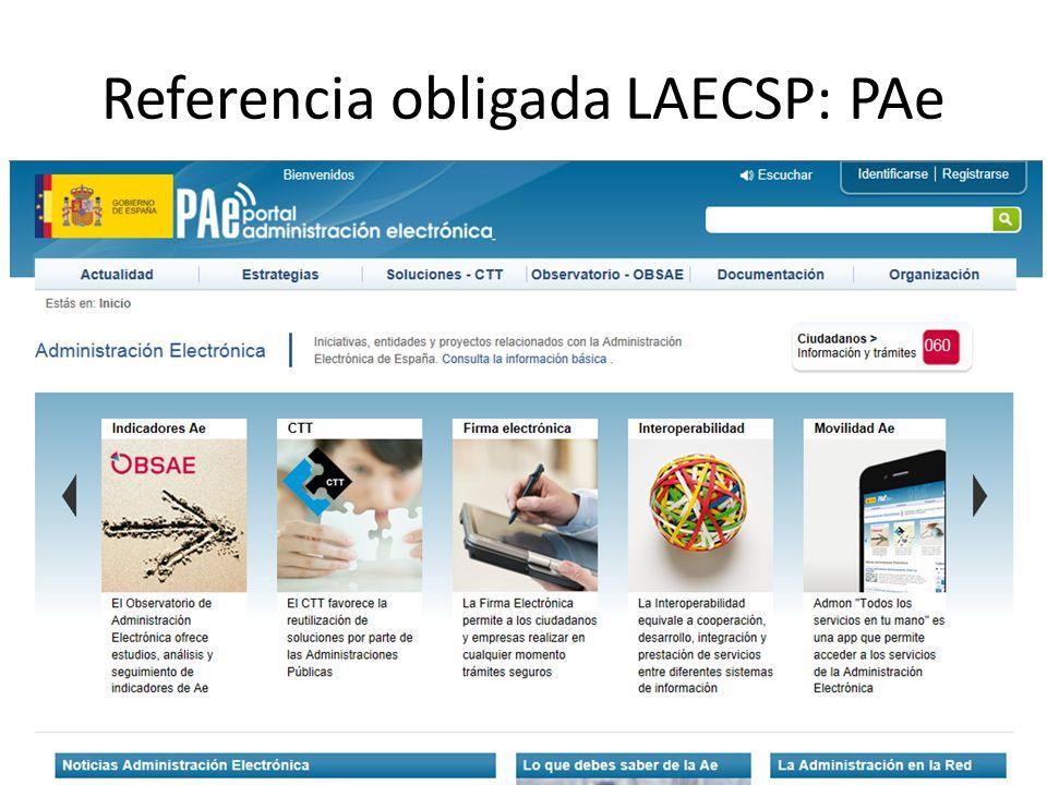 Referencia obligada LAECSP: PAe