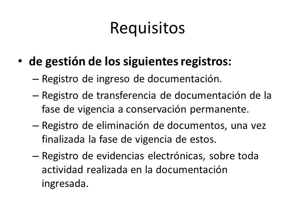 Requisitos de gestión de los siguientes registros: