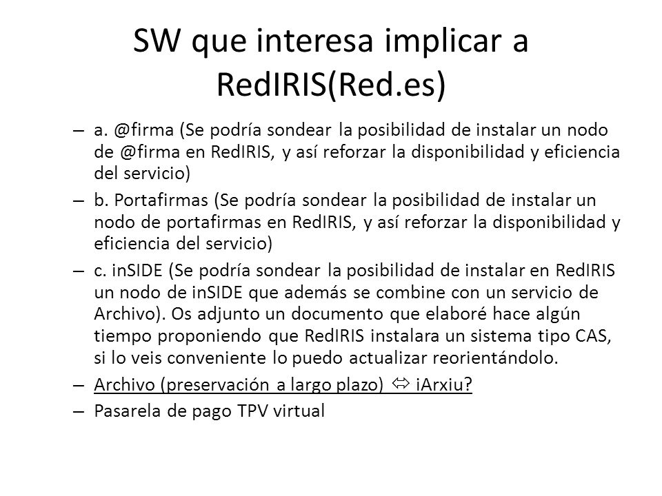 SW que interesa implicar a RedIRIS(Red.es)