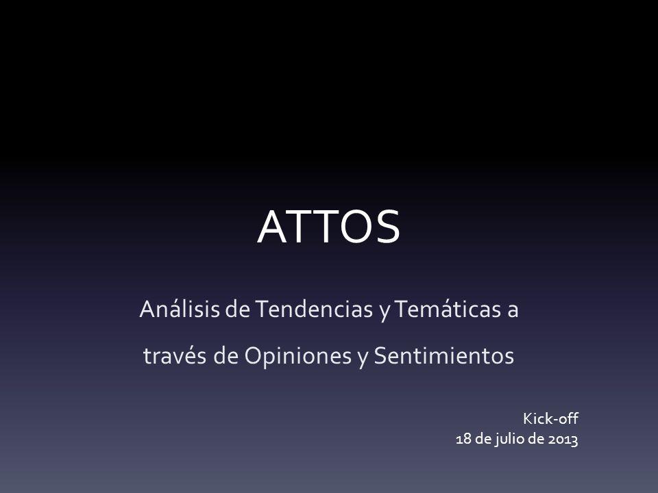 ATTOS Análisis de Tendencias y Temáticas a través de Opiniones y Sentimientos.