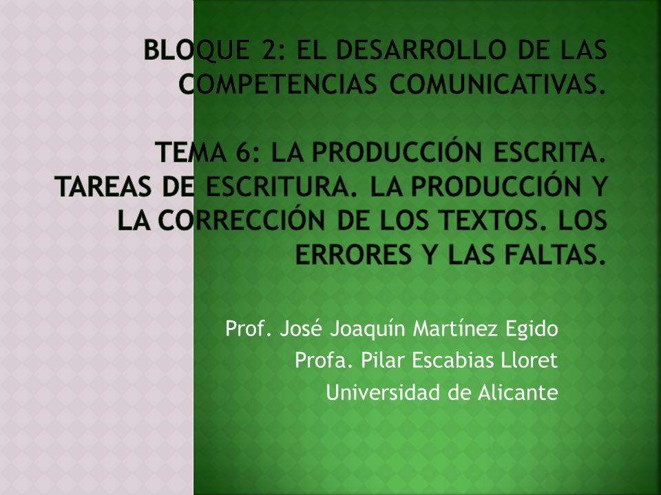 Bloque 2: El desarrollo de las competencias comunicativas