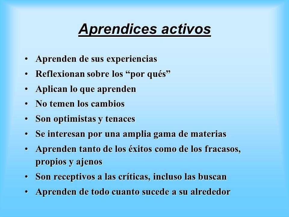 Aprendices activos Aprenden de sus experiencias