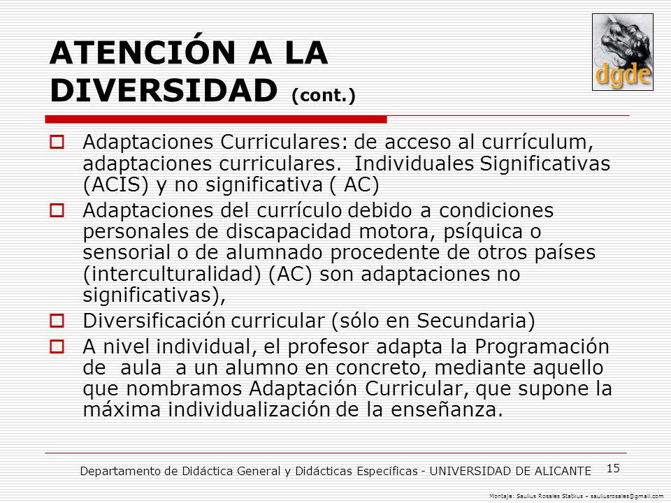 ATENCIÓN A LA DIVERSIDAD (cont.)