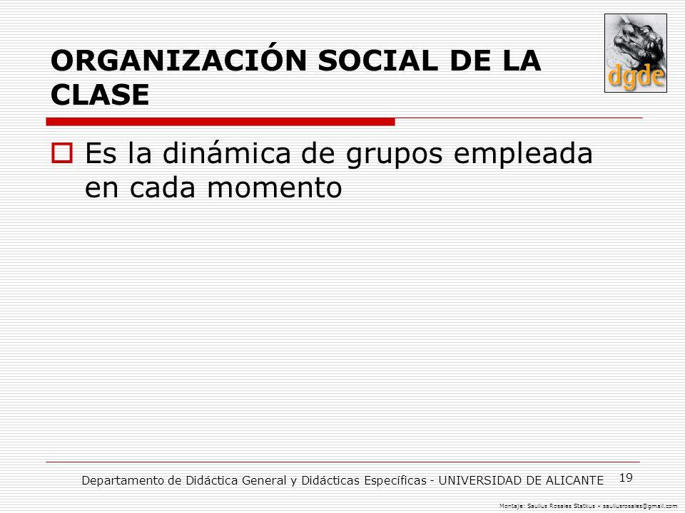 ORGANIZACIÓN SOCIAL DE LA CLASE