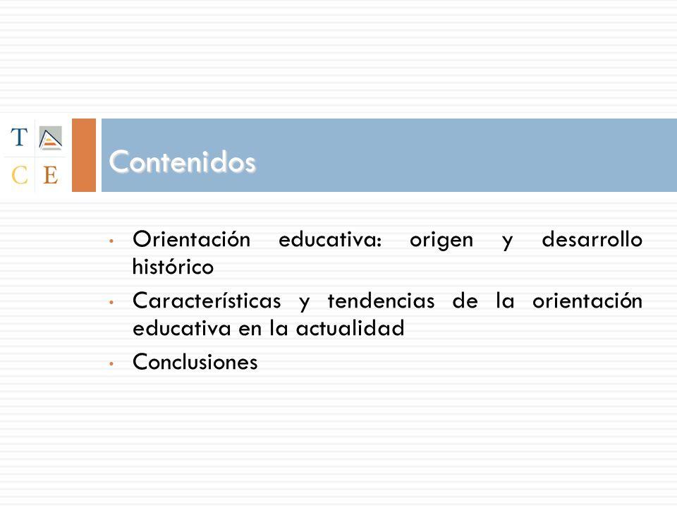 Contenidos Orientación educativa: origen y desarrollo histórico
