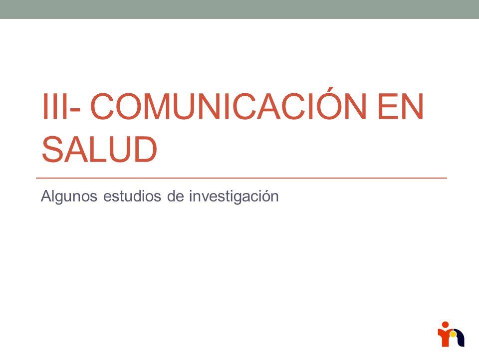 III- Comunicación en salud