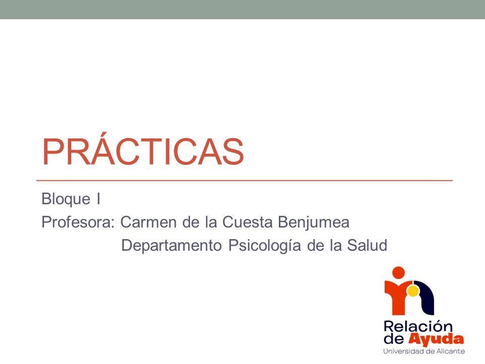 prÁcticas Bloque I Profesora: Carmen de la Cuesta Benjumea
