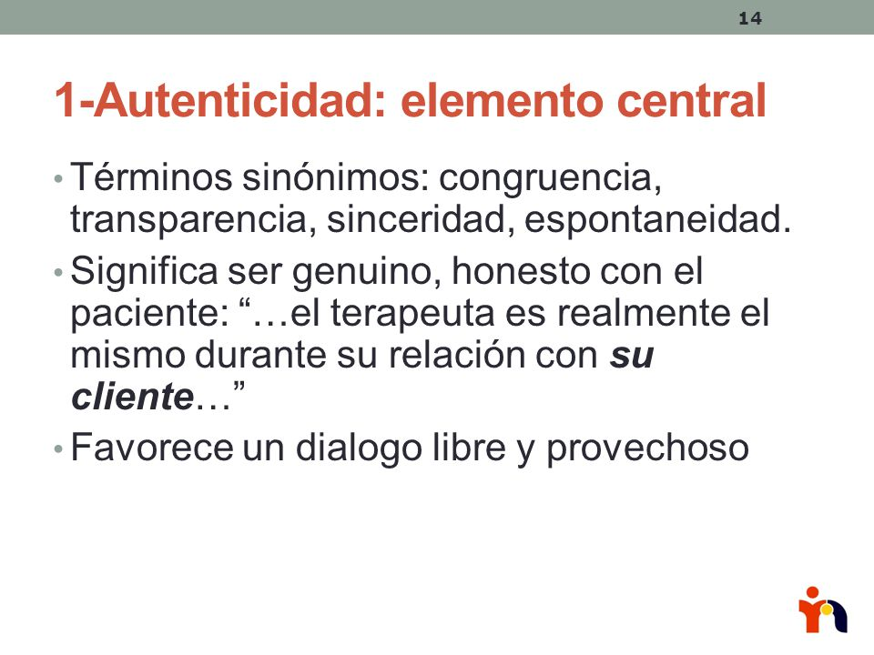 1-Autenticidad: elemento central