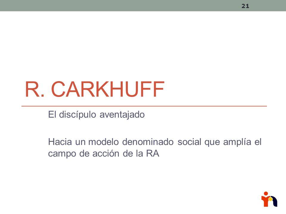 R. Carkhuff El discípulo aventajado