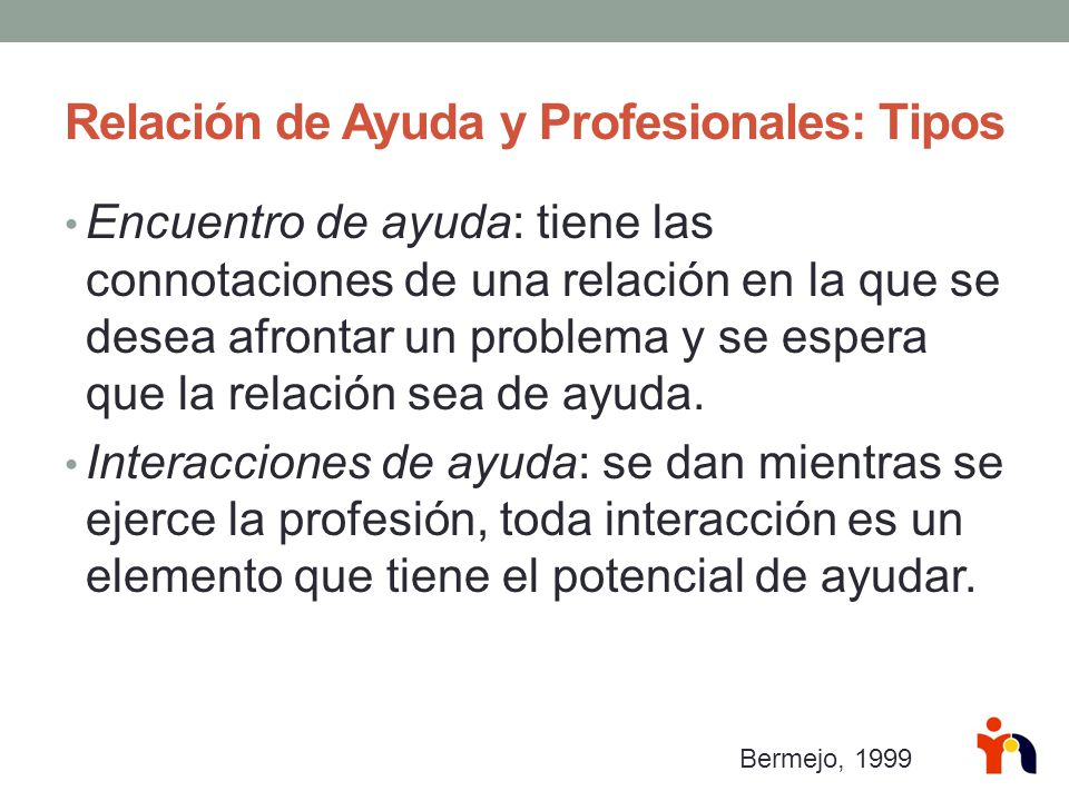 Relación de Ayuda y Profesionales: Tipos