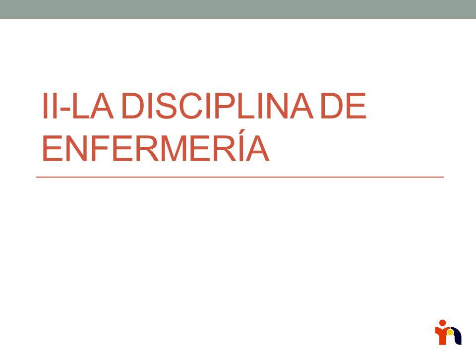 II-La disciplina de enfermería