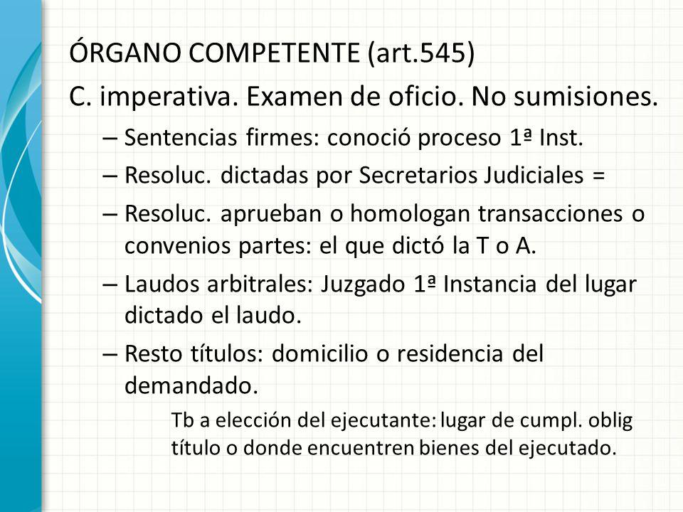 ÓRGANO COMPETENTE (art.545)