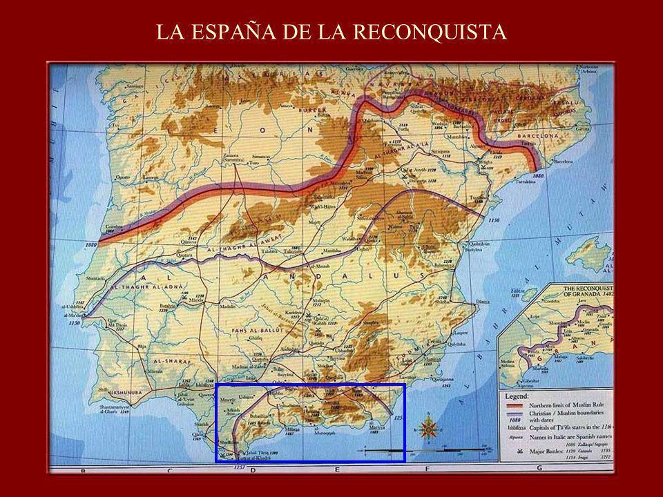 LA ESPAÑA DE LA RECONQUISTA