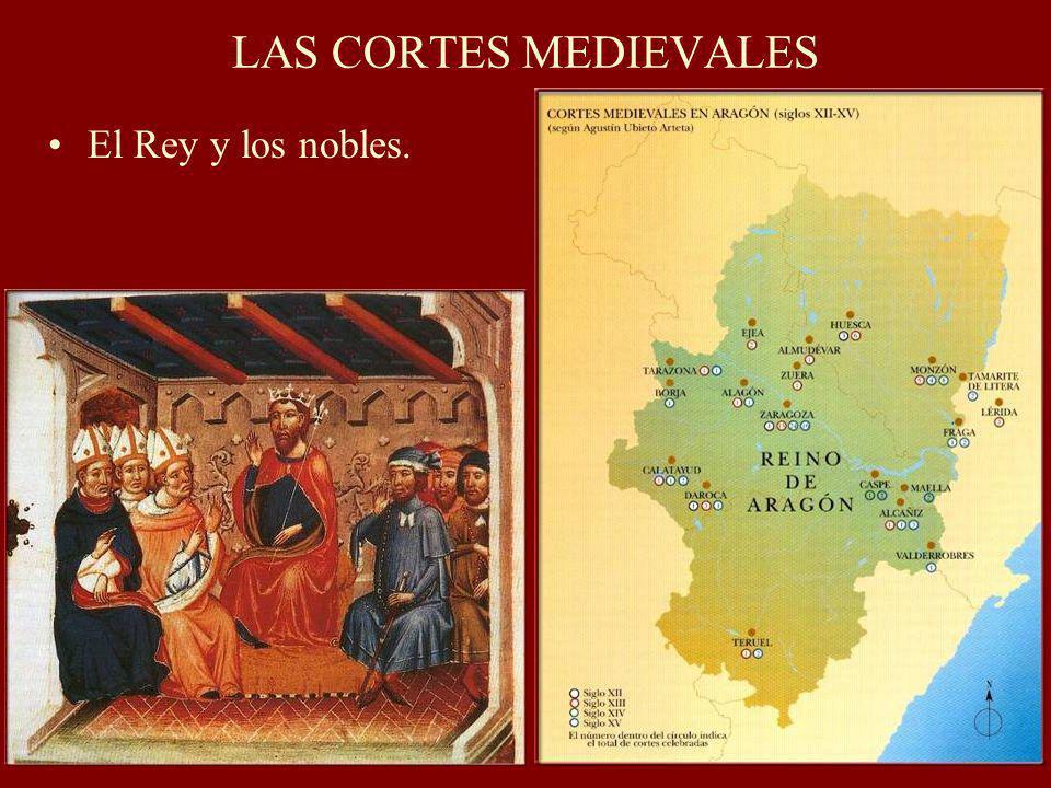 LAS CORTES MEDIEVALES El Rey y los nobles.